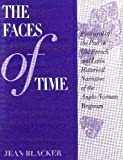 The Faces of Time : Portrayal of the Past in Old French and Latin Historical Narrative of the Anglo-Norman Regnum, Blacker, Jean, 0292708084