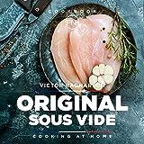Original Sous Vide. Cooking at home: cookbook