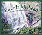 F is for Fiddlehead: A New Brunswick...