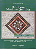 Heirloom Machine Quilting, Harriet Hargrave, 0914881337