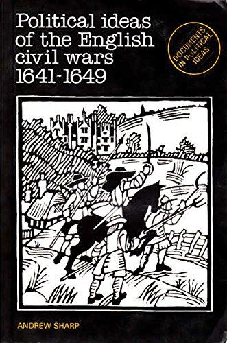Political Ideas of the English Civil Wars, 1641-49 (DPI)