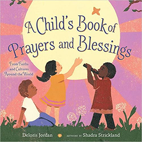 |OFFLINE| A Child's Book Of Prayers And Blessings: From Faiths And Cultures Around The World. Stunden Create incluye Stock shipping Funda adults