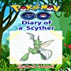 Pokemon Go: Diary of a Scyther
