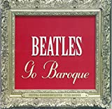 Classical Music : Beatles Go Baroque
