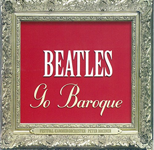 Beatles - Beatles go Baroque - Zortam Music