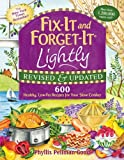 Fix-It and Forget-It Lightly, Phyllis Pellman Good, 156148718X