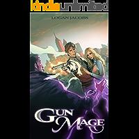 Gun Mage: Surviving a Post Apocalyptic Magic Earth (English Edition)