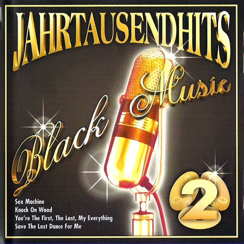 Jahrtausendhits Black Music CD 2 La Mazz - When Doves Cry / Edwin Starr - Breaking Down The Walls Of Heartache / B.B. King - Guess Who / Johnny Guitar Watson - Time Change / Peter Tosh - Get Up Stand Up u.a. (Crys Wall)
