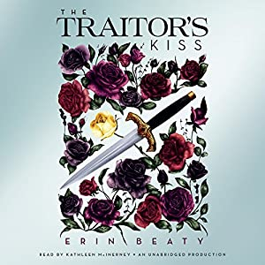 The Traitor's Kiss Audiobook