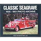 Classic Seagrave 1935-1951: Photo Archive