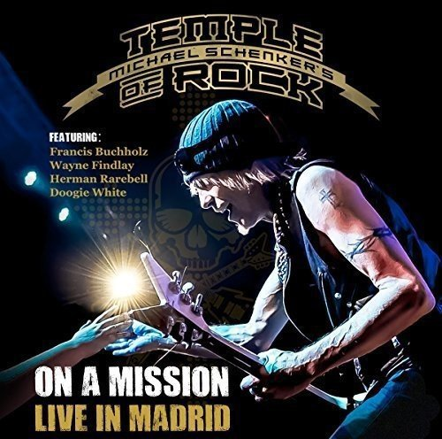 Michael Schenkers Temple Of Rock-On A Mission Live In Madrid-BLURAY-FLAC-2016-PERFECTMISSION Download