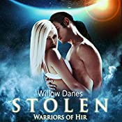 Stolen: Warriors of Hir, Book 3 | Willow Danes