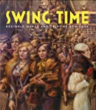 Swing Time: Reginald Marsh and Thirties New York