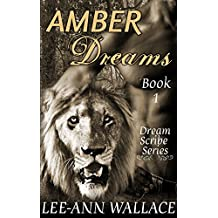 Amber Dreams Book 1: Paranormal Shapeshifter Vampire Romance (Dream Scribe Series)