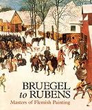Bruegel to Rubens: Masters of Flemish Painting