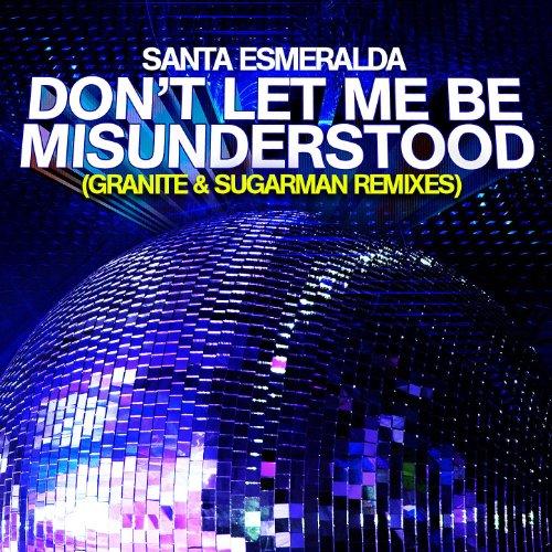 Don't Let Me Be Misunderstood (Granite & Sugarman Remixes)