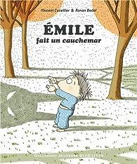 Émile fait un cauchemar par Vincent Cuvellier
