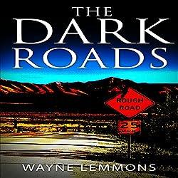 The Dark Roads