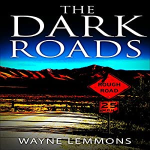 The Dark Roads Audiobook
