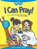 I Can Pray!, Diane Stortz and Jennifer Holder, 1496400852