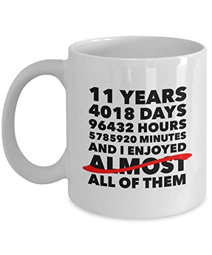 Image Unavailable. Image not available for. Color: Funny 11th anniversary mug, steel wedding day 11 years, birthday gift idea for him