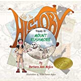 Little Miss History Travels to Mount Rushmore, Barbara Ann Mojica, 098850300X