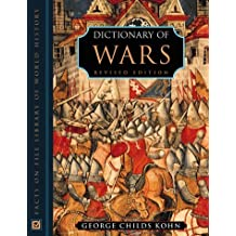 Dictionary Of Wars: Revised Edition by George Childs Kohn (1999-08-29)