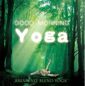 Good Morning Yoga: Amazon.es: Música