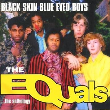 amazon black skin blue eyed boys the equals ファンク 音楽