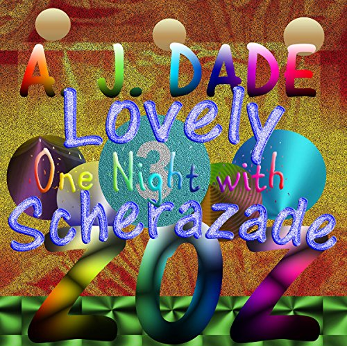 One Night With Lovely Scherazade, 3: The Zoz! Collection of Anti-Love Stories (The Jaded Flower Series) (English Edition)