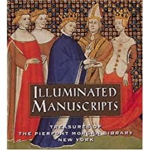 Illuminated Manuscripts: Treasures of the Pierpont Morgan Library New York