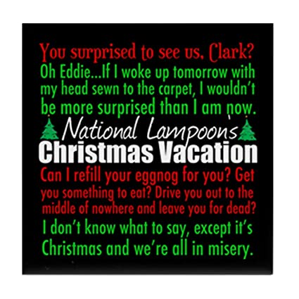 Quotes From Christmas Vacation.Amazon Com Cafepress Christmas Vacation Quotes Tile