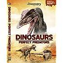 Dinosaurs: Perfect Predators