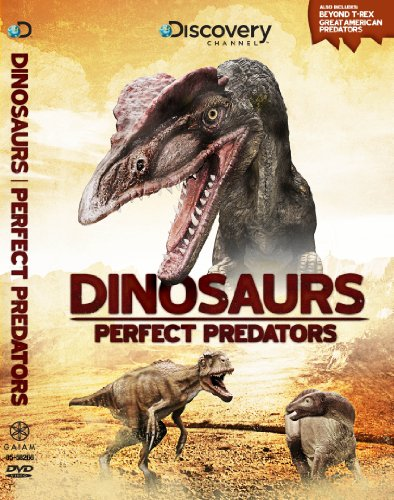 Dinosaurs: Perfect Predators (Dinosaurs Perfect Predators)