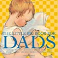 The Little Big Book for Dads, Revised Edition (Little Big Books (Welcome))