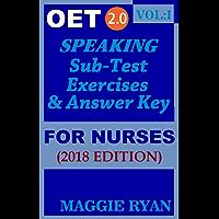 OET Speaking For Nurses by Maggie Ryan: Updated 2018 OET 2.0, Book: VOL. 1 (OET 2.0 Speaking Books for Nurses by Maggie Ryan)