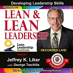 Lean and Lean Leadership: Module 1 Complete with Sections 1-7 Audiobook
