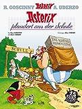Asterix 32: Asterix plaudert aus der Schule