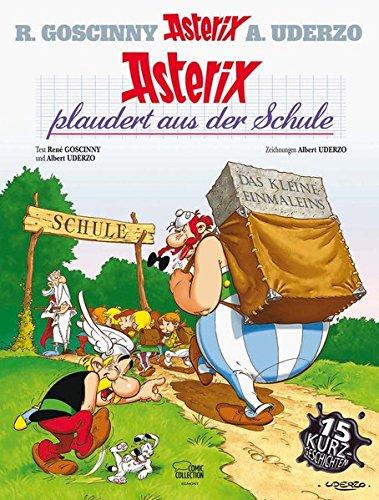 Asterix 32: Asterix plaudert aus der Schule Gebundenes Buch – 14. März 2013 René Goscinny Albert Uderzo Horst Berner Klaus Jöken