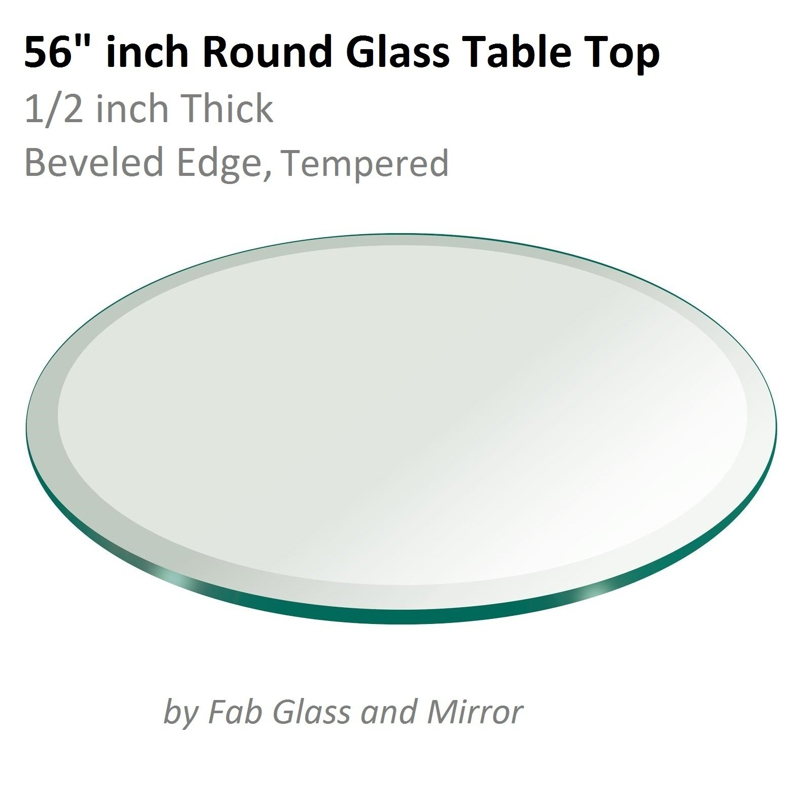 56'' Inch Round Glass Table Top 1/2'' Thick Tempered Beveled Edge by Fab Glass and Mirror