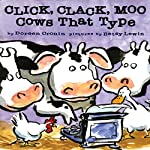 Click Clack Moo: Cows That Type | Doreen Cronin