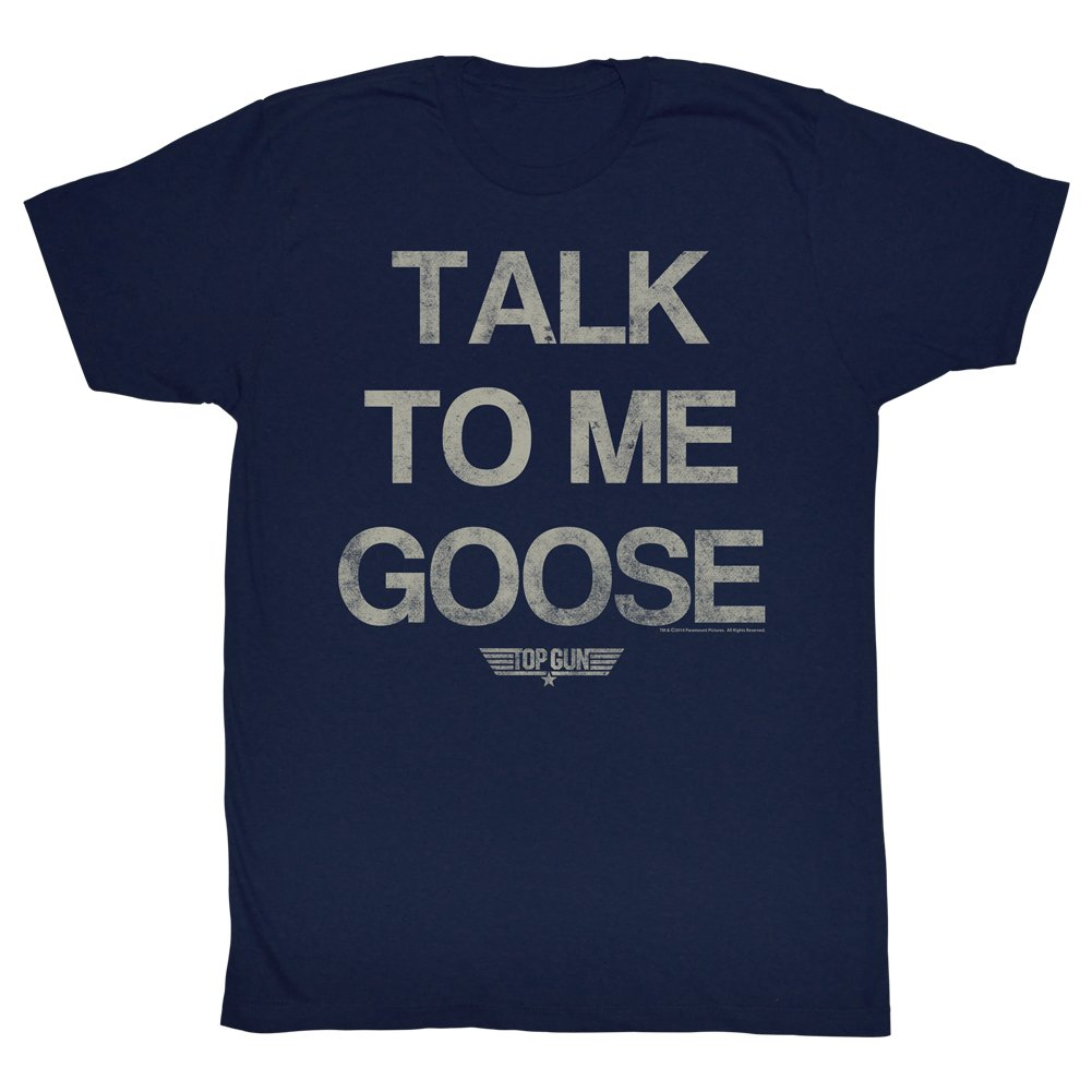 2Bhip Top Gun Talk To Me Goose Movie Action Drama Navy Blue Adult T-Shirt Tee American Classics