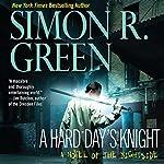 A Hard Day's Knight: Nightside, Book 11 | Simon R. Green