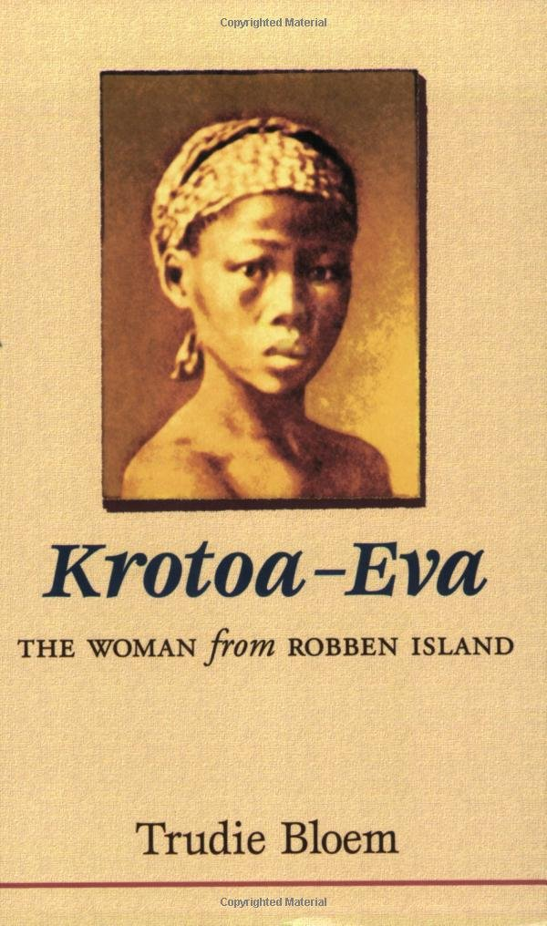 Krotoa-Eva: The Woman from Robben Island by Brand: NB Publishers