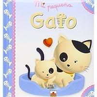 Mi pequeno gato/ My Little Kitten (Mi Pequeno/ My Little)