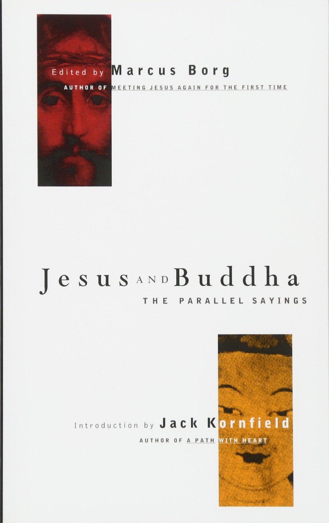 Jesus and Buddha: The Parallel Sayings (Seastone) pdf