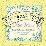 Eat Your Peas, New Mom, Cheryl Karpen, 1404190082