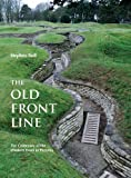 The Old Front Line, Stephen Bull, 1612002307