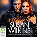 The Informant Audiobook by Susan Wilkins Narrated by Lucy Price-Lewis