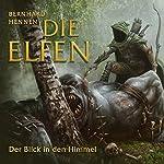 Der Blick in den Himmel (Die Elfen - Kurzgeschichten 3) | Bernhard Hennen